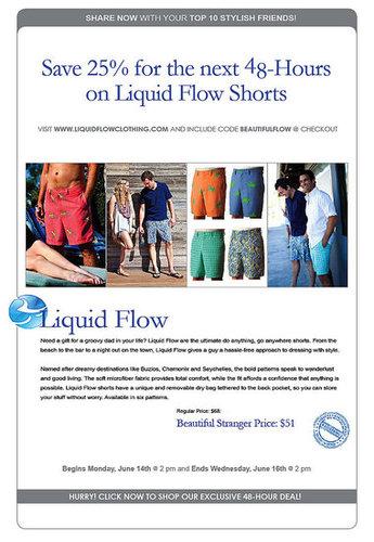 25% Off Liquid Flow Men's Shorts