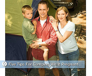 Tips For Camping While Pregnant
