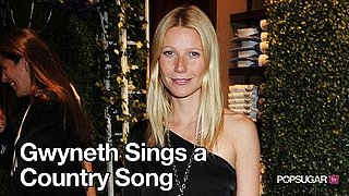 Gwyneth Paltrow Singing a Country Song