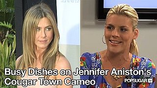 Busy Philipps Talks About Jennifer Aniston Cameo on Cougar Town