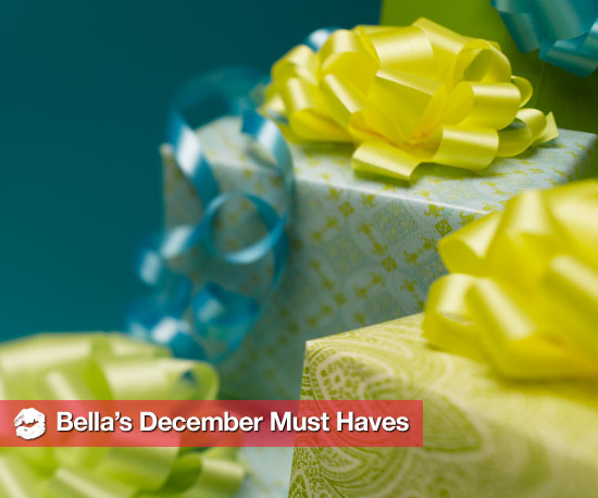 Bella's December Must Haves