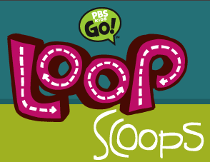 PBS KIDS Loops Scoops Provides Eco Education For Kids