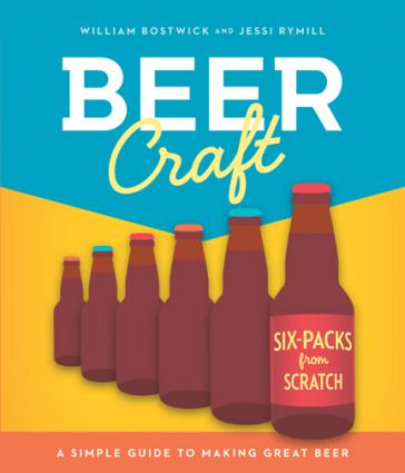 Beer Craft by William Bostwick and Jessi Rymill ($12)
