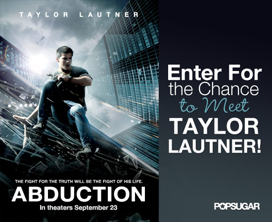 Win a Trip to Meet Taylor Lautner