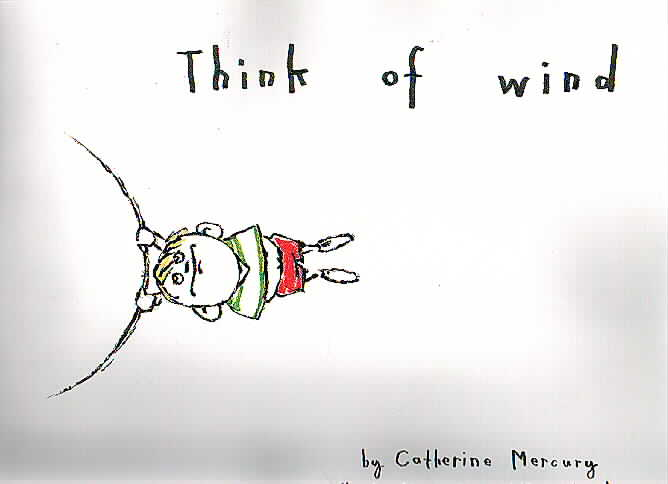 Think of Wind ($20)