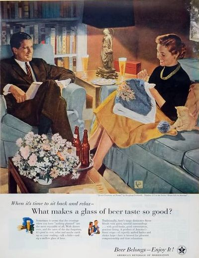 This 1950s ad for the entire beer industry makes a more subtle appeal to women. It shows a couple enjoying a regular night at home, with matching his and her beers and smiles.