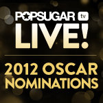 Watch the 2012 Oscar Nominations LIVE!