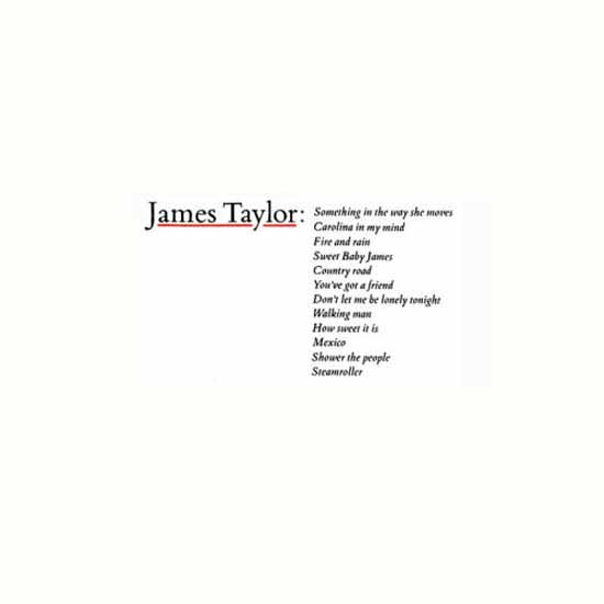 """Something in the Way She Moves"" by James Taylor"