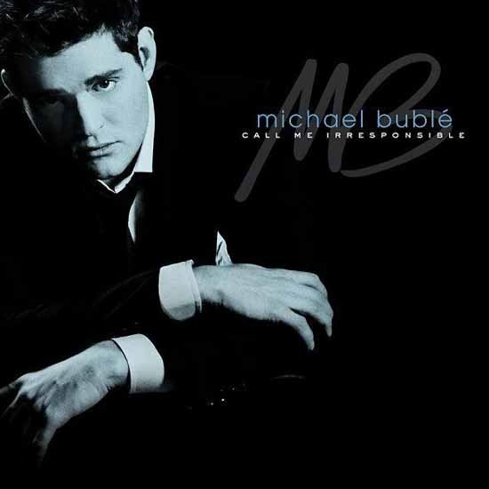 """The Best Is Yet to Come"" by Michael Bublé"