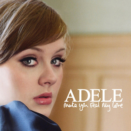 """Make You Feel My Love"" by Adele"