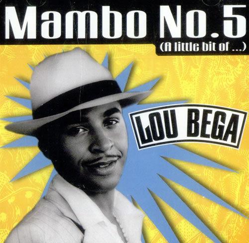 """""""Mambo No. 5"""""""