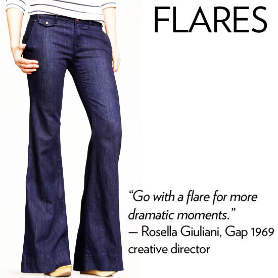 "Why we love it: A flare is super fun to wear on most shapes; plus it hugs curvier bodies in all the right places. The bell-shaped flare helps to balance hips and creates a long, lean shape. How to wear it: It's a classic style that works dressed up with sexy tops or dressed down with a casual tee. They should skim the ground — translation: if the fabric is dragging, it's time to get them hemmed. Denim expert soundoff: ""It's good to have a variety of denim styles to meet your different needs and moods. But . . . you always should go with a flare for more dramatic moments. I would say most bodies can wear most shapes, it's all about finding the right brand and fit that makes you feel amazing!"" — Rosella Giuliani, Gap 1969 creative director"
