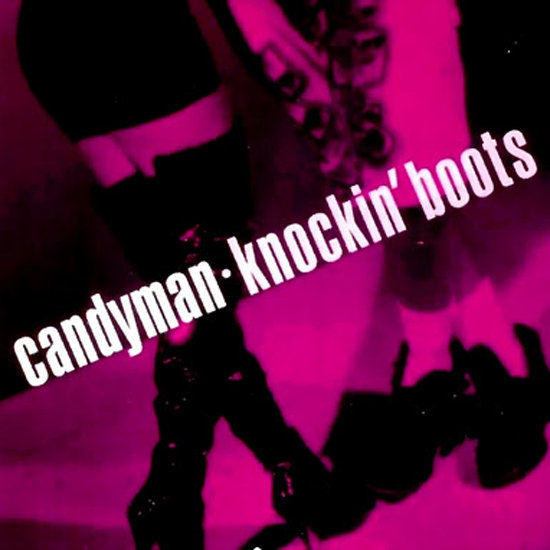 """Knockin' Boots"" by Candyman"