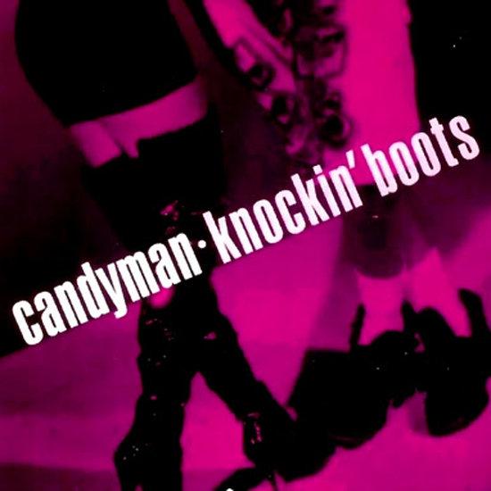 """Knockin' Boots"" by Candyman"