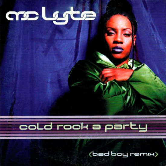 """Cold Rock a Party"" by MC Lyte"