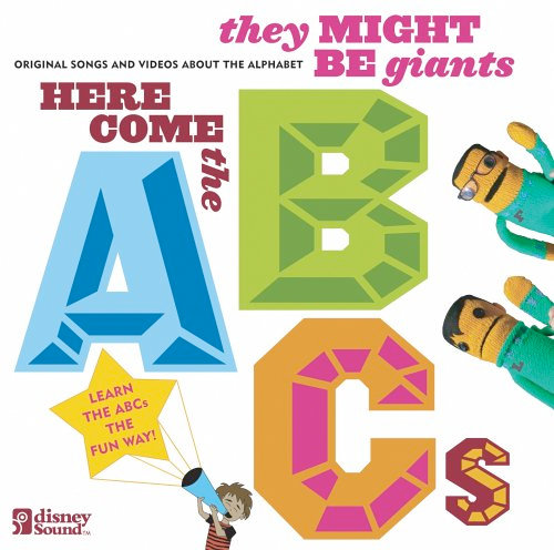 Here Come the ABCs by They Might Be Giants ($12)