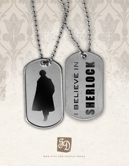 """I Believe in Sherlock"" Tags ($7)"