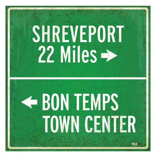 True Blood Shreveport and Bon Temps Metal Road Sign ($60)