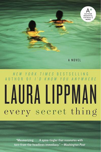 Every Secret Thing by Laura Lippman