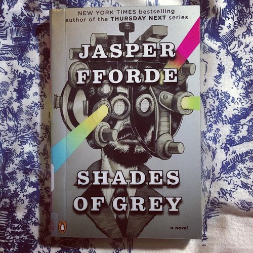 "Addyshih shared Jasper Fforde's Shades of Grey, which is ""not to be mistaken with another book of a similar name . . . """