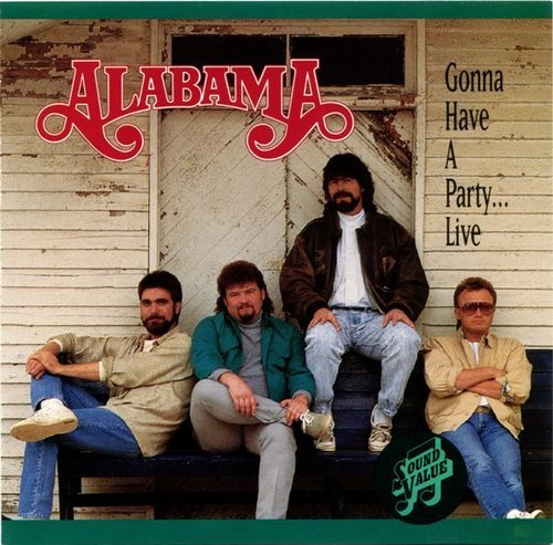 """""""Gonna Have a Party"""" by Alabama"""