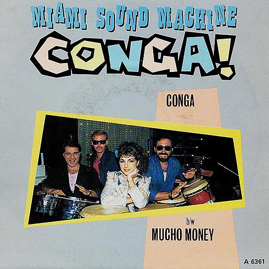 """Conga"" by Miami Sound Machine"
