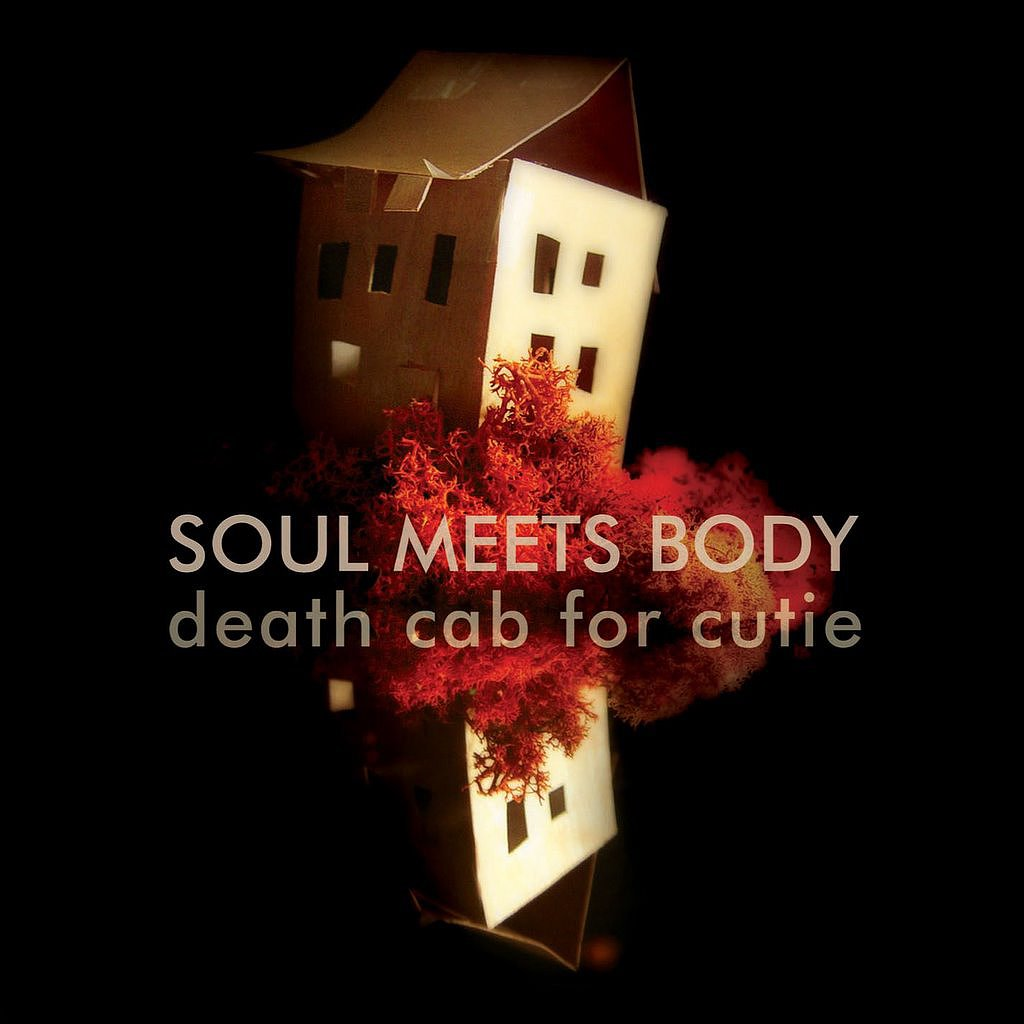 """""""Soul Meets Body"""" by Death Cab For Cutie"""