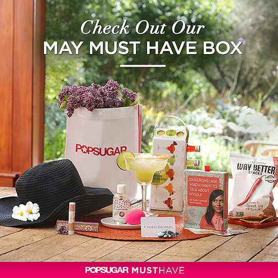 May POPSUGAR Must Have Box — Revealed!