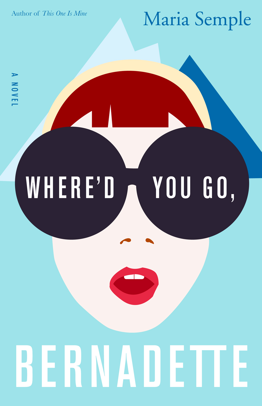Washington: Where'd You Go, Bernadette by Maria Semple