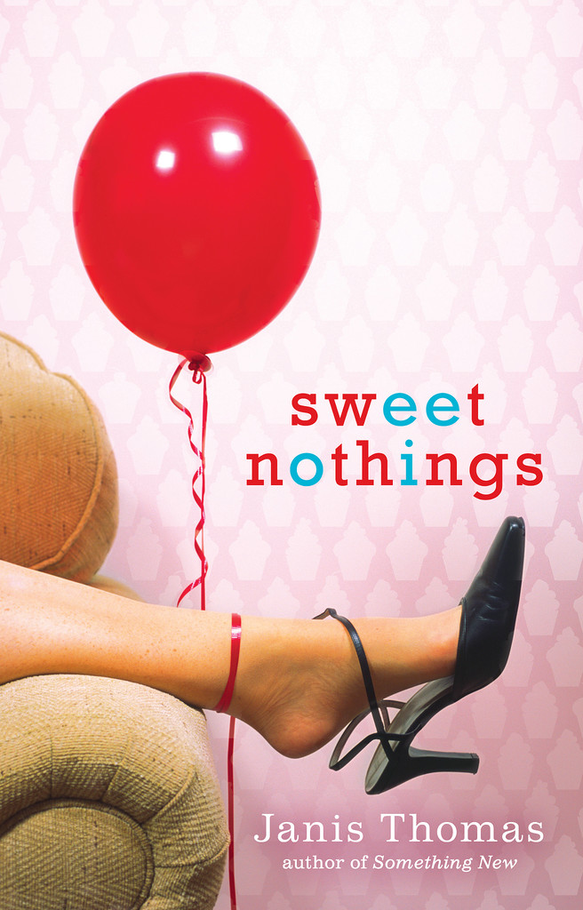Sweet Nothings  Sweet Nothings, a novel by Janis Thomas, is about a baker divorcée who picks up the pieces of her life when her husband ends their 18-year marriage for another woman. And after a lifetime of stability, she's learning to let go of perfection and take some chances. Out July 2