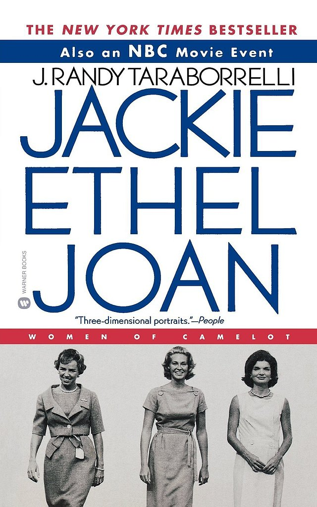 Jackie, Ethel, Joan: Women of Camelot by J. Randy Taraborrelli looks at the women who married into the Kennedy family, diving into the public and private moments they experienced as presidential plus ones.