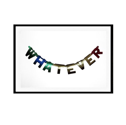 "Brooklyn-based artist William Eadon creates graphically bold work with a heavy dose of whimsy, and a personal favorite of mine is his piece titled ""Whatever"" ($75-$310). Because sometimes we all need a visual reminder not to take life too seriously. — Lindsay Miller, entertainment editor"