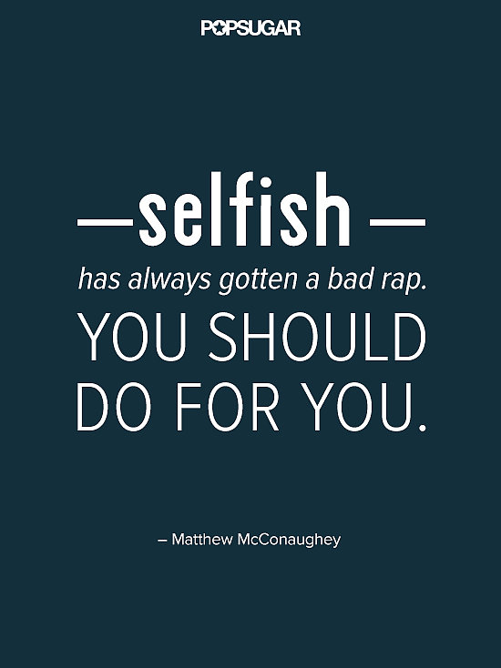 how to tell you are selfish