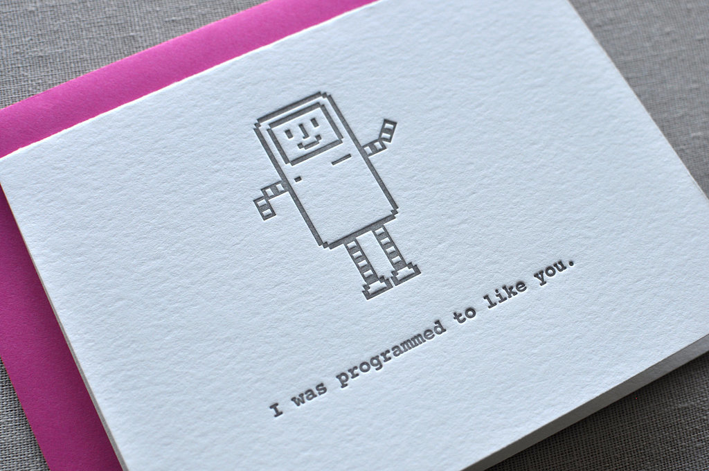 Beep boop beep. Yes, it's my coding — I was programmed to like you ($6).
