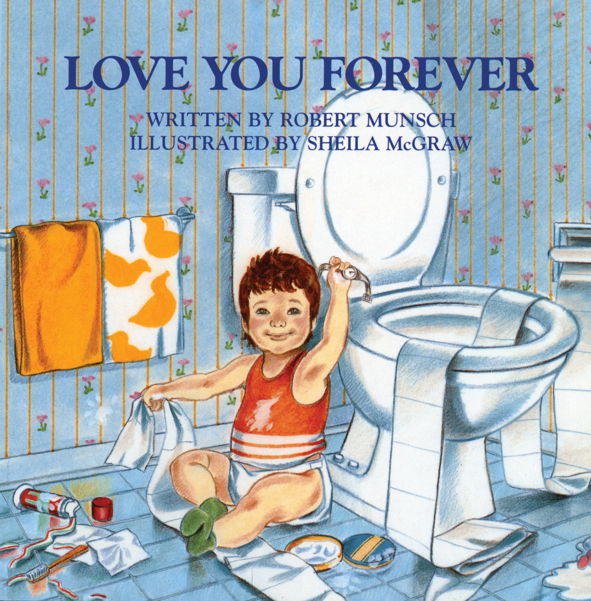 """The Story Behind """"Love You Forever"""" Is Probably Not What You Thought"""