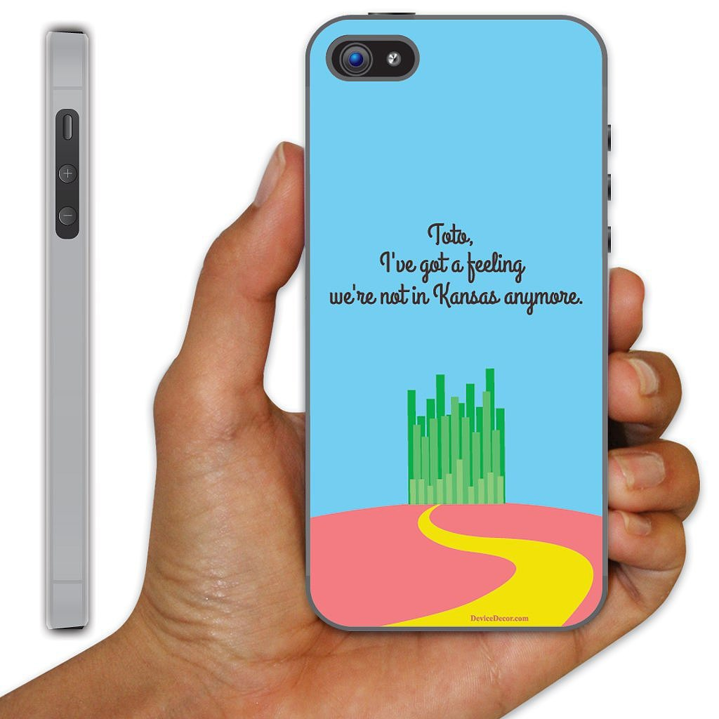 """""""Toto, I've Got a Feeling"""" Case ($18) for iPhone 5"""