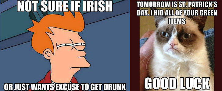 Hilarious St. Paddy's Day Memes That Tell It Like It Is
