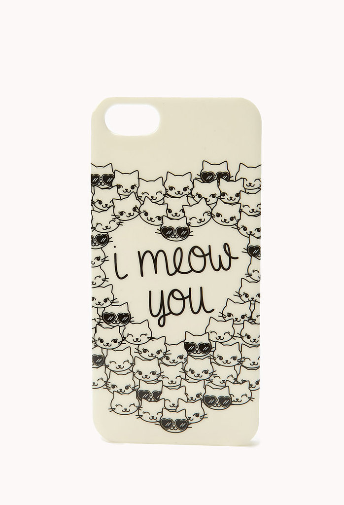 "OK, how adorable is this ""I meow you"" iPhone 5 case ($5, originally $8)?"