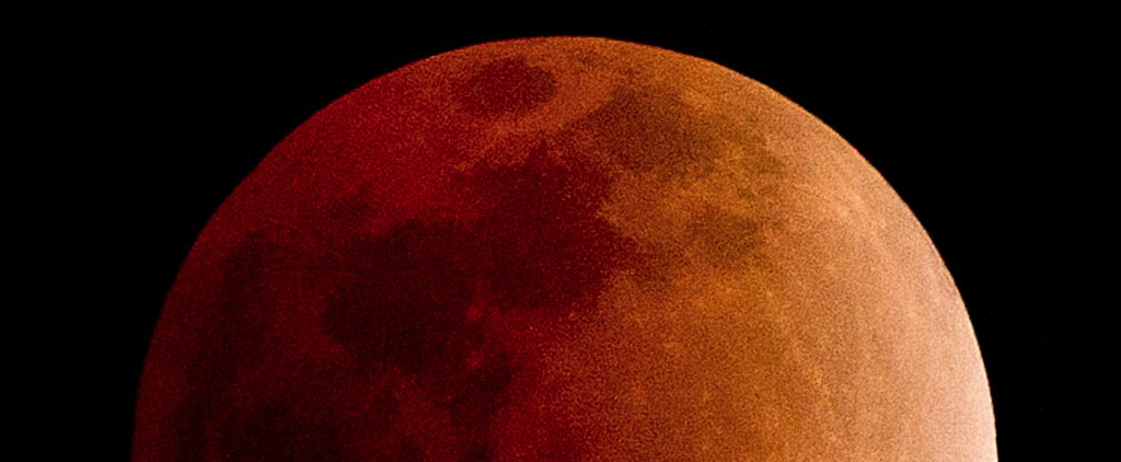 The Lunar Eclipse Blood Moon Is a Sight You Can't Miss
