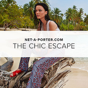 NET-A-PORTER Vacation | Shopping