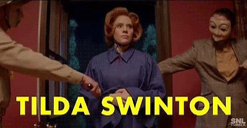 . . . and This Weird Tilda Swinton Impression