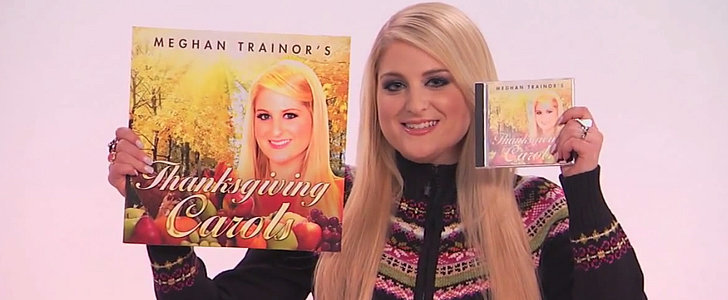 Meghan Trainor's Thanksgiving Carols Are Accurate, Relatable