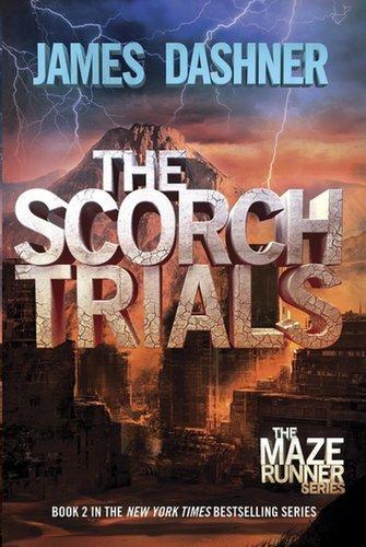 Maze Runner: The Scorch Trials by James Dashner