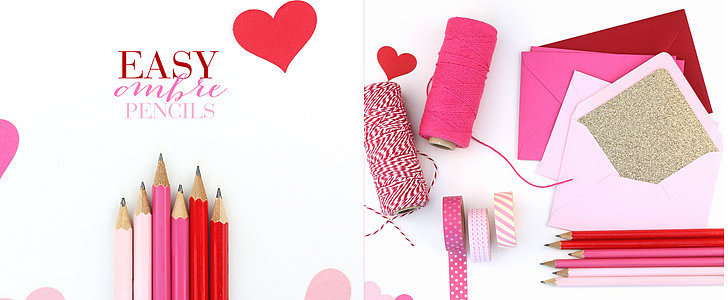 DIY These Adorable Ombré Pencils For Valentine's Day