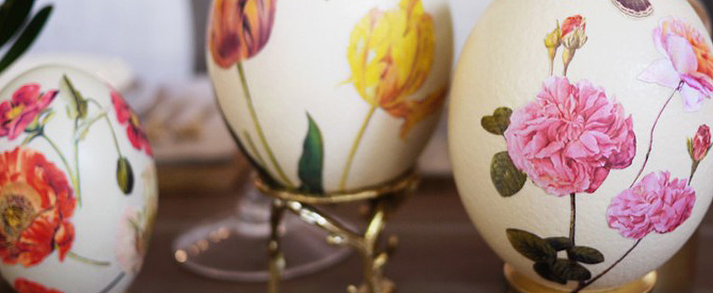 7 Next-Level Easter DIYs You'll Be Glad You Pinned