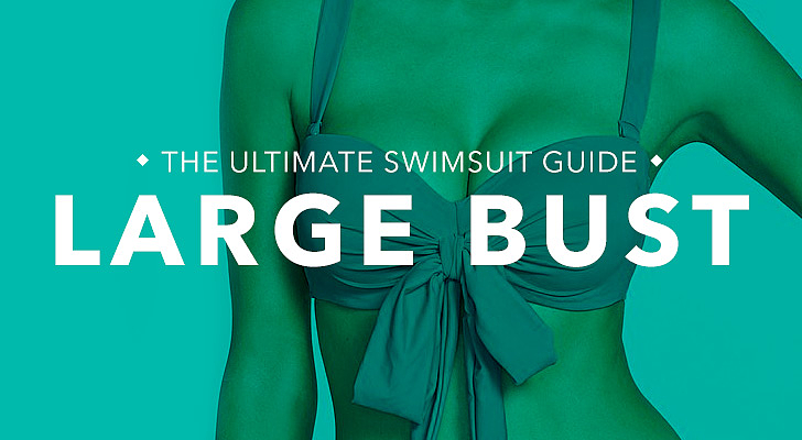 Large Bust: Ample cleavage; you're chesty and require more support up top like Brooklyn Decker, Katy Perry, and Sofia Vergara. What to look for: If you're more well-endowed on top, then support is key. Opt for suits with underwire or molded cups to give the girls the support they need. Avoid ruffles or embellishments up top if you're hoping to minimize the focus on your chest. Tips and tricks from Sabra Krock and Leslie Koren, fit and style experts for Everything but Water:  Bra-style tops with underwire and adjustable straps provide extra bust support. The thicker the strap, the more support.  Higher backs are also a good fit for helping to keep the girls up. Molded cups provide extra support and are available in many different styles. Explore suits marked with sizing like your regular bra, including styles that go above a D, which are constructed to support a larger bust.