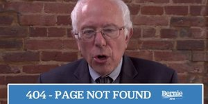 Bernie Sanders Campaign Site's 404 Page Is The Most Bernie Sanders Thing Ever