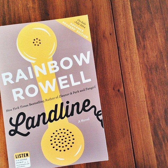 We loved Rainbow Rowell's novel Landline.