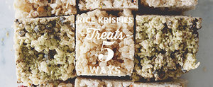 5 Fabulously Fun Variations on Rice Krispies Treats
