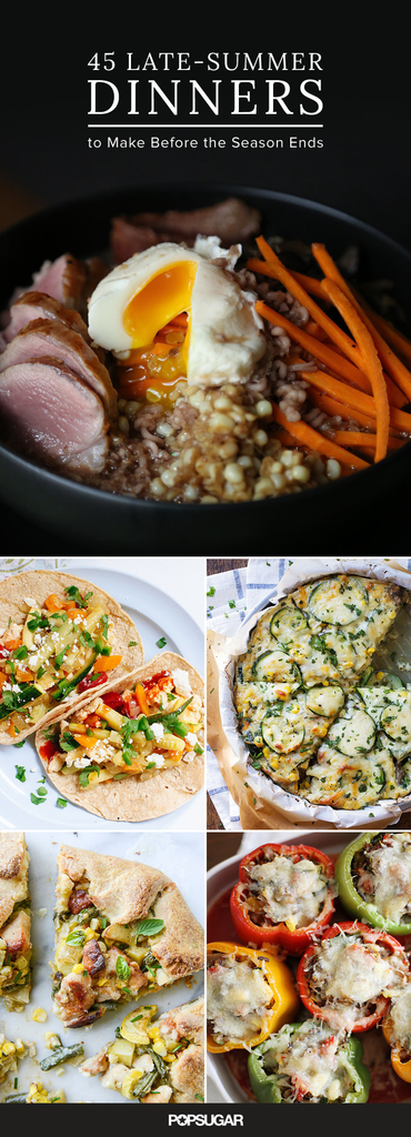 45 Late-Summer Dinners to Make Before the Season Ends